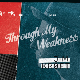 Through My Weakness