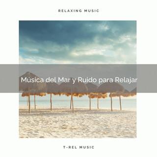Música Del Mar Y Ruido Para Relajar