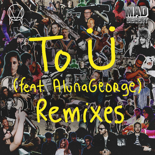 To Ü (feat. AlunaGeorge)