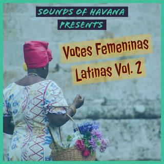 Sounds Of Havana:Voces Femeninas Latinas, Vol. 2