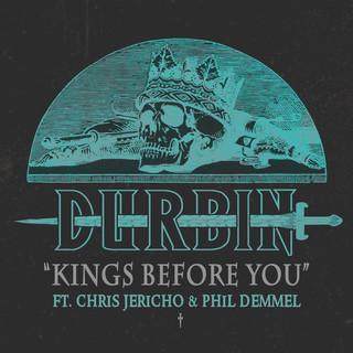Kings Before You