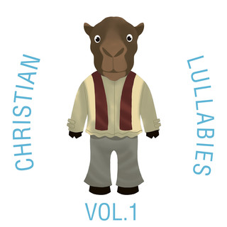 Christian Lullabies, Vol. 1