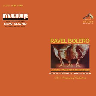 Ravel:Boléro, M. 81; Pavane Pour Une Infante Défunte, M. 19 & La Valse, M. 72