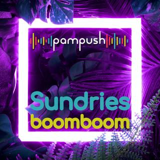 Sundries Boom Boom