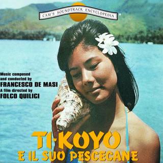 Ti Koyo E Il Suo Pescecane (Original Motion Picture Soundtrack)