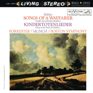 Mahler:Lieder Eines Fahrenden Gesellen & Kindertotenlieder