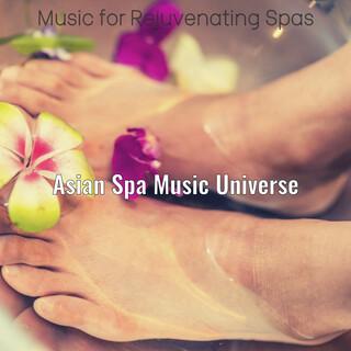 Music For Rejuvenating Spas