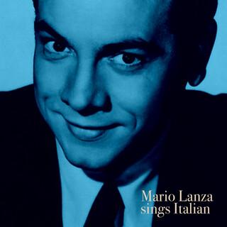 Mario Lanza Sings Italian