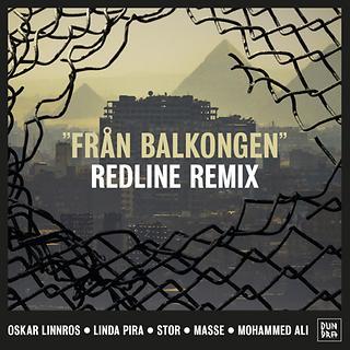 Fran Balkongen Redline Remix