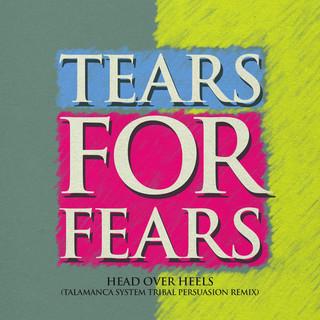 Head Over Heels(Talamanca System Tribal Persuasion Remix)