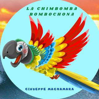 La Chimbomba Bombochona