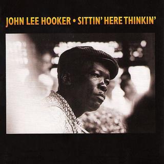 Sittin\' Here Thinkin\'