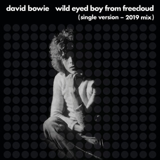 Wild Eyed Boy From Freecloud (Single Version) (2019 Mix)