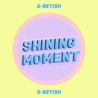 SHINING MOMENT