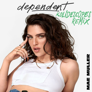 Dependent (KOLIDESCOPES Remix)