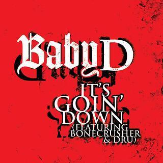 It's Goin' Down (feat. Bonecrusher & Dru)