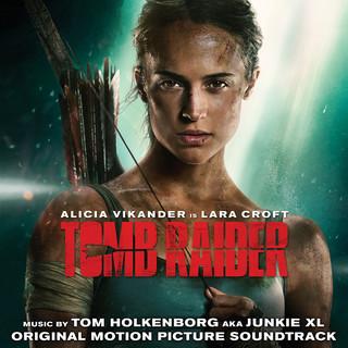 古墓奇兵電影原聲帶 (Tomb Raider (Original Motion Picture Soundtrack))