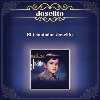 El Triunfador Joselito