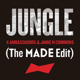 Jungle (The MADE Edit)