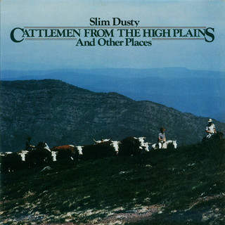 Cattlemen From The High Plains And Other Places