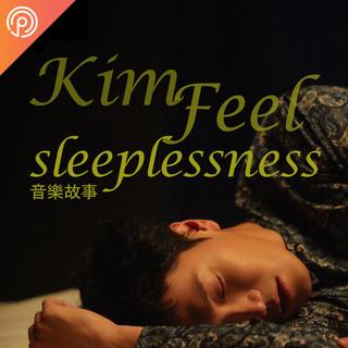 Kim Feel《sleeplessness》音樂故事
