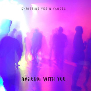 Dancing With You