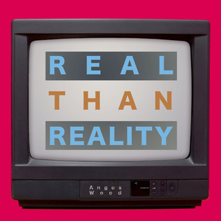 Real Than Reality