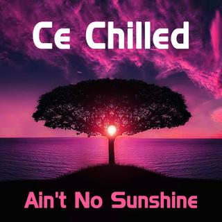 Ain\'t No Sunshine