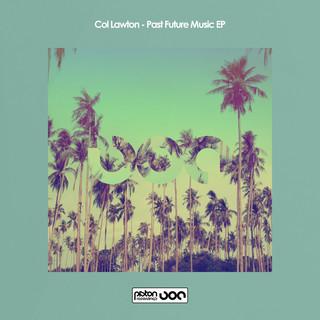 Past Future Music EP