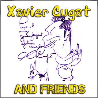 Xavier Cugat And Friends