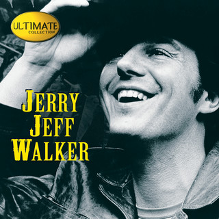 Ultimate Collection:Jerry Jeff Walker