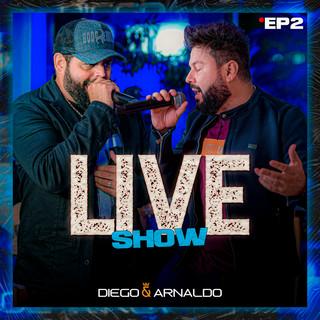 EP2 Diego & Arnaldo Live Show