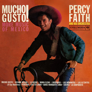 Mucho Gusto ! More Music Of Mexico