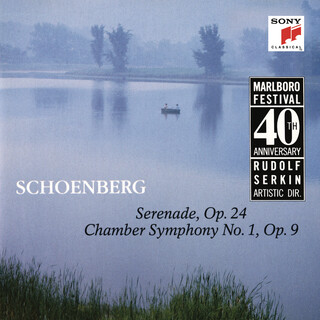 Schoenberg:Serenade, Op. 24 & Chamber Symphony No. 1, Op. 9
