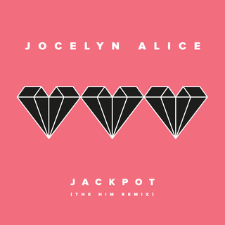 Jackpot (The Him Remix)