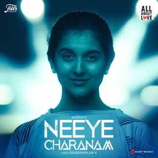 Neeye Charanam (Ghibran's All About Love)