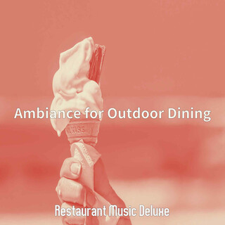 Ambiance For Outdoor Dining