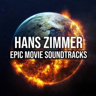 Hans Zimmer:Epic Movie Soundtracks