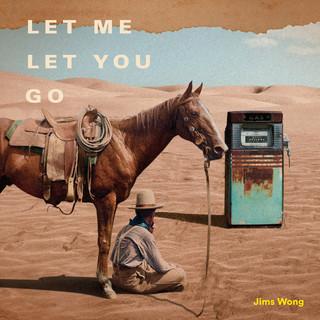 Let Me Let You Go