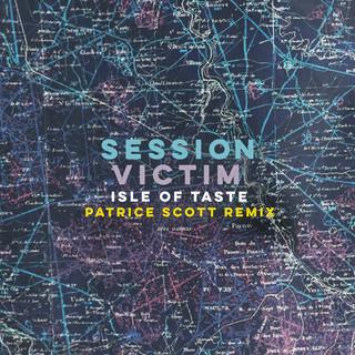 Isle Of Taste (Patrice Scott Remix)