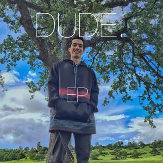 DUDE. EP