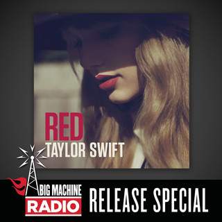 Red (Big Machine Radio Release Special)