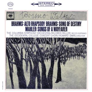 Brahms:Alto Rhapsody & Schicksalslied - Mahler:Lieder Eines Fahrenden Gesellen (Remastered)