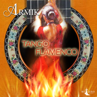 Tango Flamenco (25th Anniversary Version)