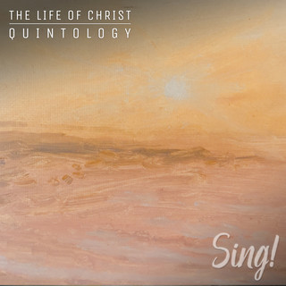 Heaven - Sing ! The Life Of Christ Quintology