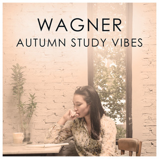 Wagner Autumnal Study Vibes