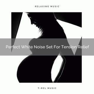 Perfect White Noise Set For Tension Relief