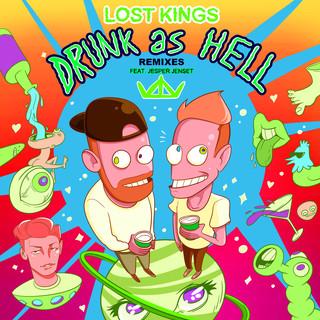 Drunk As Hell (Remixes)