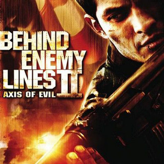 Behind Enemy Lines 2:Axis Of Evil (Music From The Motion Picture)