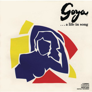 Goya... A Life In Song